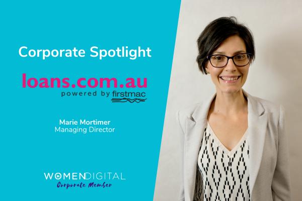 Women in Digital Corporate Spotlight: loans.com.au with Marie Mortimer | Women in Digital