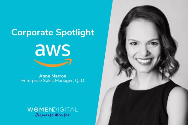 Women in Digital Corporate Spotlight: Amazon Web Services (AWS) with Anne Marron | Women in Digital